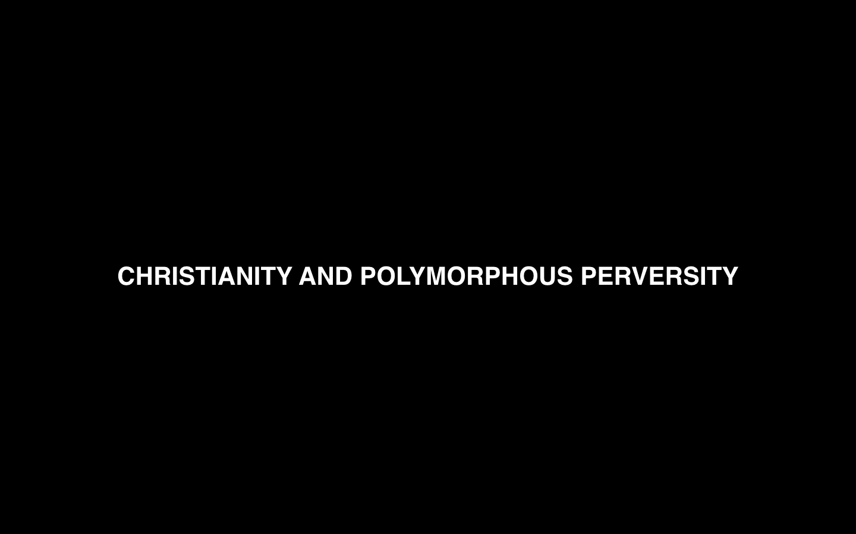 Polymorphous perverse sexuality